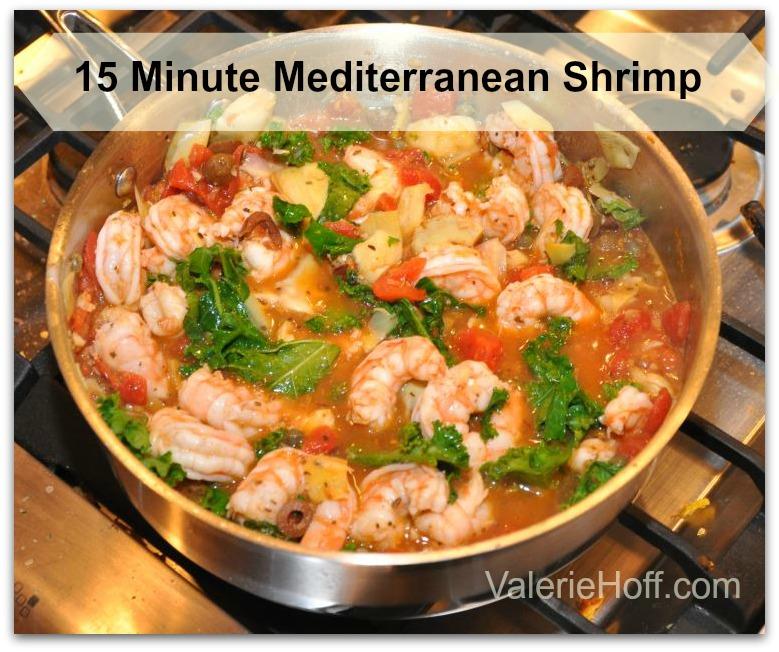 15 Minute Easy Mediterranean Shrimp Valerie Hoff