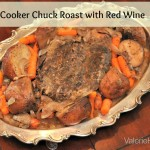 Slow Cooker Chuck Roast With Red Wine